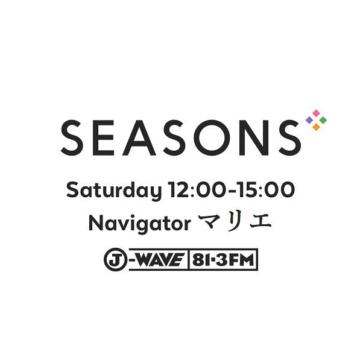 "2018.01.20 (sat)  J-WAVE  ""SEASONS"""
